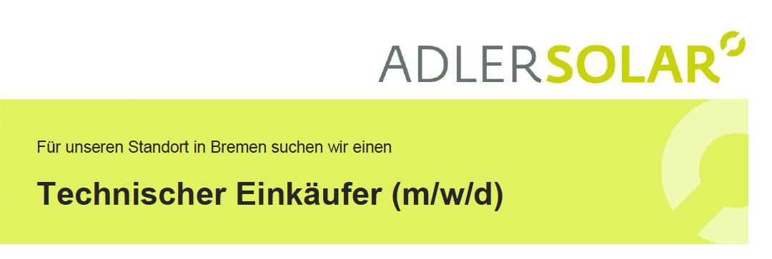 Adler Solar GmbH sucht Technischen Einkäufer (m/w/d)